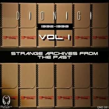 Dionigi - Strange Archives Of The Past Vol. 1 (2013) MP3,FLAC