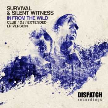 Survival & Silent Witness -In From The Wild (DJ Mix LP Version) (2013) Lossless