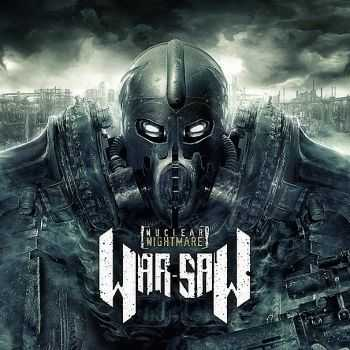 War-Saw - Nuclear Nightmare (2013)