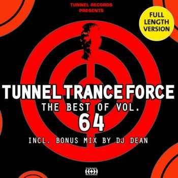 Tunnel Trance Force: The Best Of Vol.64 (2013)