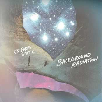 Background Radiation - Uniform Static (2013)
