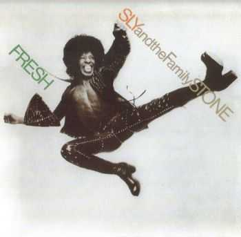 Sly & The Family Stone - Fresh (1973) (remastered 2007)