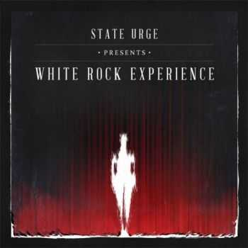 State Urge - White Rock Experience (2013)
