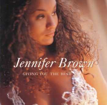 Jennifer Brown - Giving You The Best (1994)