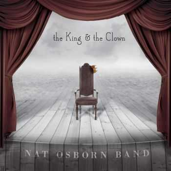 Nat Osborn Band - The King and the Clown (2013)