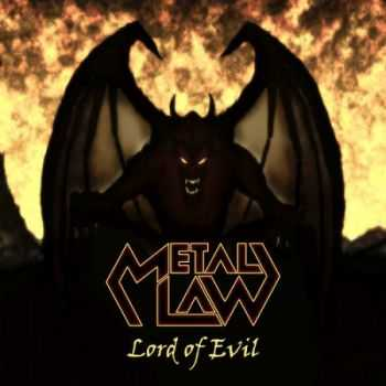 Metal Law - Lord Of Evil (EP) (2013)