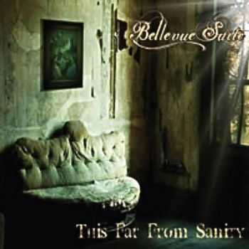Bellevue Suite - This Far From Sanity (2013)