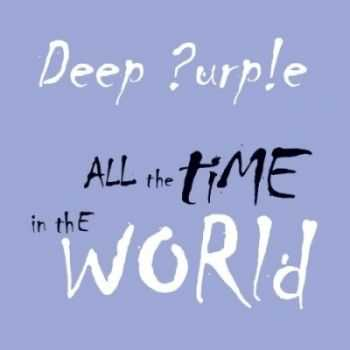 Deep Purple - All the Time in the World (EP) (2013)