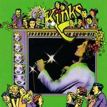 The Kinks - Everybody's In Showbiz (1972)