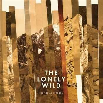 The Lonely Wild - The Sun as It Comes (2013)