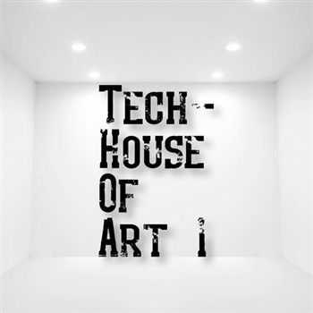 Tech-House Of Art 1 (2013)