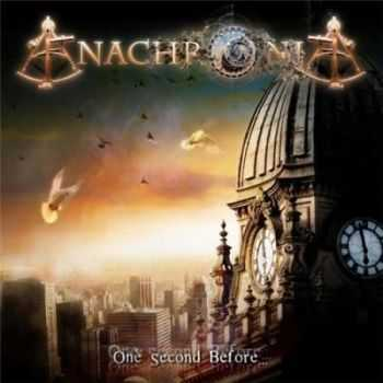 Anachronia - One Second Before (2010)