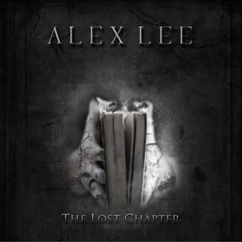 Alex Lee - The Lost Chapter  (2013)