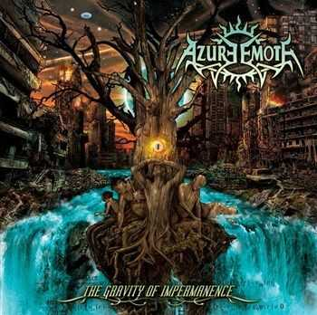 Azure Emote - The Gravity Of Impermanence (2013)