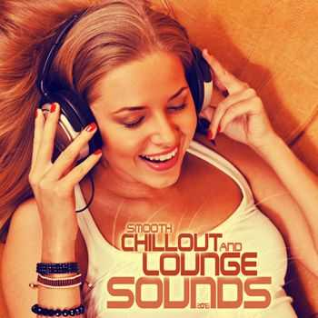 VA - Smooth Chill Out And Lounge Sounds 2013 (2013)