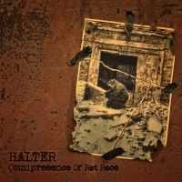 Halter - Omnipresence Of Rat Race  (2013)