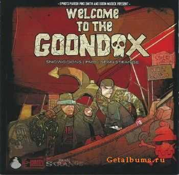 Goondox (PMD + Sean Strange + Snowgoons) - Welcome To The Goondox (Deluxe Edition) (2013)