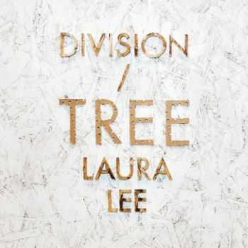Division of Laura Lee - Tree (2013)