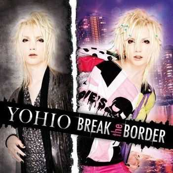 Yohio - Break The Border (2013)