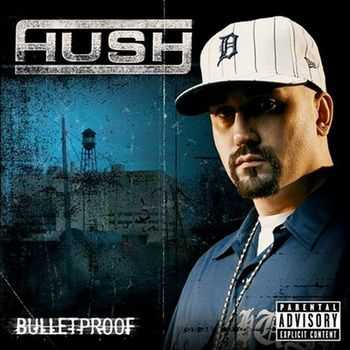 Hush - Bulletproof (2005) [HQ!]
