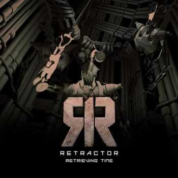 Retractor - Retrieving Time (2012)