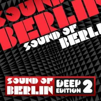 VA - Sound of Berlin  Deep Edition (2012)