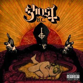 Ghost - Infestissumam [Deluxe Edition] (2013)