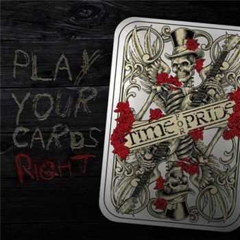 Time For Pride - Play Your Cards Right (2012)