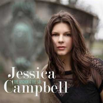 Jessica Campbell - The Anchor & The Sail (2013)