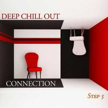 VA - Deep Chill Out Connection Step 5 (2013)