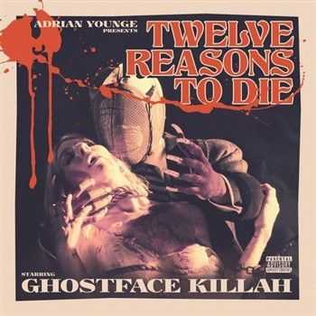 Ghostface Killah & Adrian Younge - Twelve Reasons To Die (Deluxe Limited Edition) (2013)