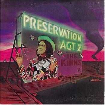 The Kinks - Preservation-Act-2 (1974)