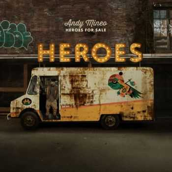 Andy Mineo - Heroes For Sale  (2013)