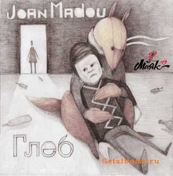 The Cacao (Joan Madou) - Глеб (2013)