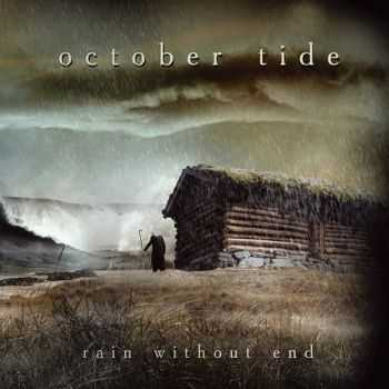 October Tide  - Rain Without End (Remastered)  ((1997 | 2008)   )