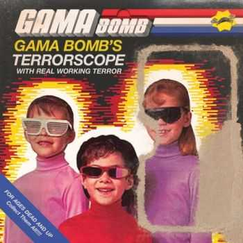 Gama Bomb - Terrorscope (Single) (2013)