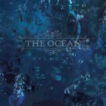 The Ocean - Pelagial (Limited Edition) (2013)
