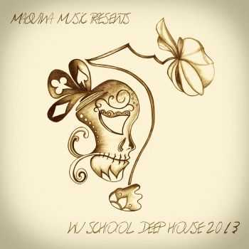 VA - Maquina Music Nu School Deep House 2013