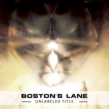 Boston`s Lane - Unlabeled Title (2013)