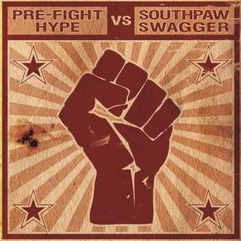 Pre-Fight Hype Vs. Southpaw Swagger - Split (2009)