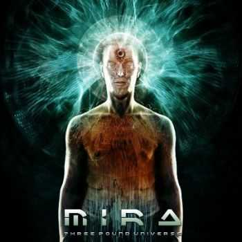 Mira  - Three Pound Universe (2013)