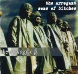 The Arrogant Sons Of Bitches - The Apology e.p. (2001)