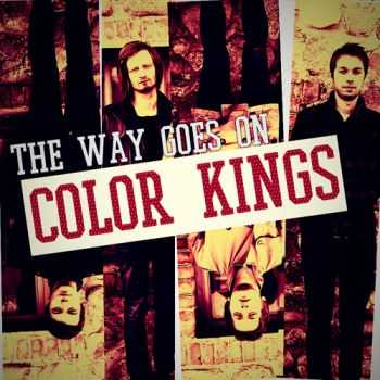Color Kings - The Way Goes On (EP) (2013)
