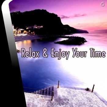 VA - Relax & Enjoy Your Time (2013)