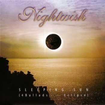 Nightwish - Sleeping Sun (4 Ballads Of The Eclipse)  (1999)