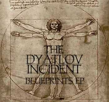 The Dyatlov Incident - Blueprints (EP) (2012)