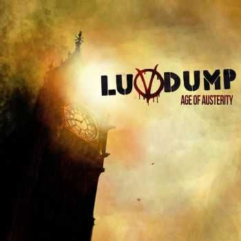 Luvdump - Age Of Austerity (2013)