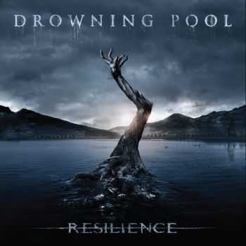 Drowning Pool - Resilience (2013)