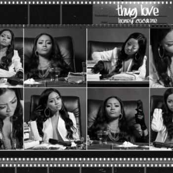 Honey Cocaine - Thug Love (2013)