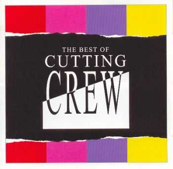 Cutting Crew - The Best Of (2003)